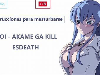 JOI EN ESPANOL con Esdeath. !Preparate esclavo!